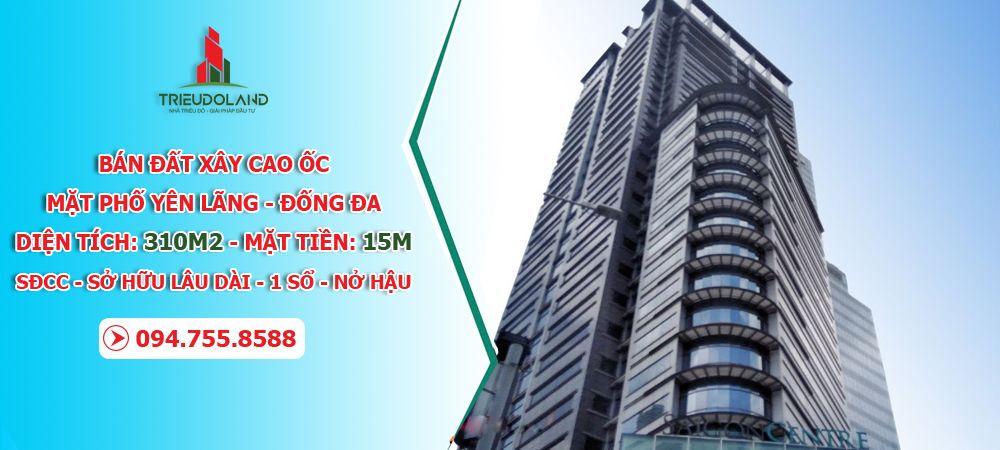 Bán đất mặt phố Yên Lãng, Đống Đa: Diện tích 310m2, mặt tiền 15m, sổ đỏ nở hậu